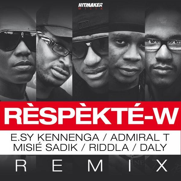 Rèspèkté-w - Remix