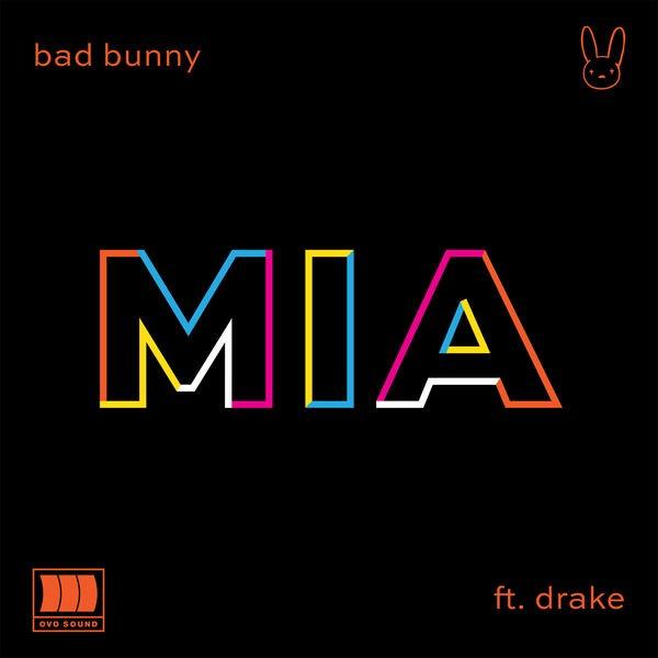 Bad Bunny Ft. Drake - Mia