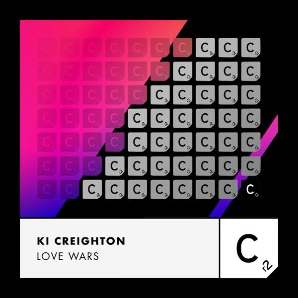 Ki Creighton - Love Wars