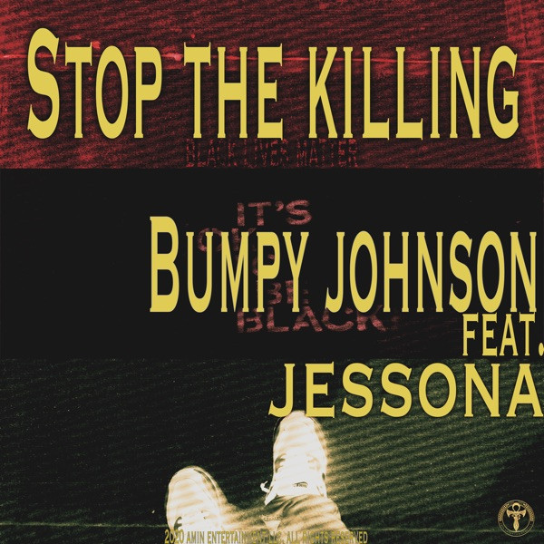 Bumpy Johnson - Stop The Killing