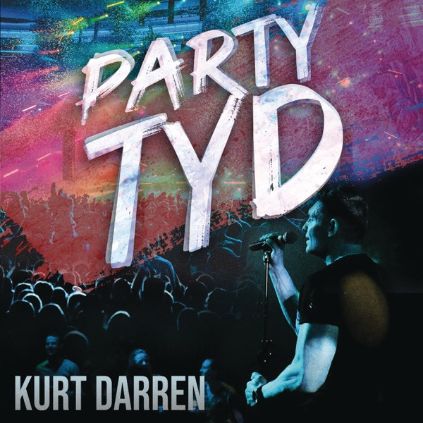Kurt Darren - Party tyd