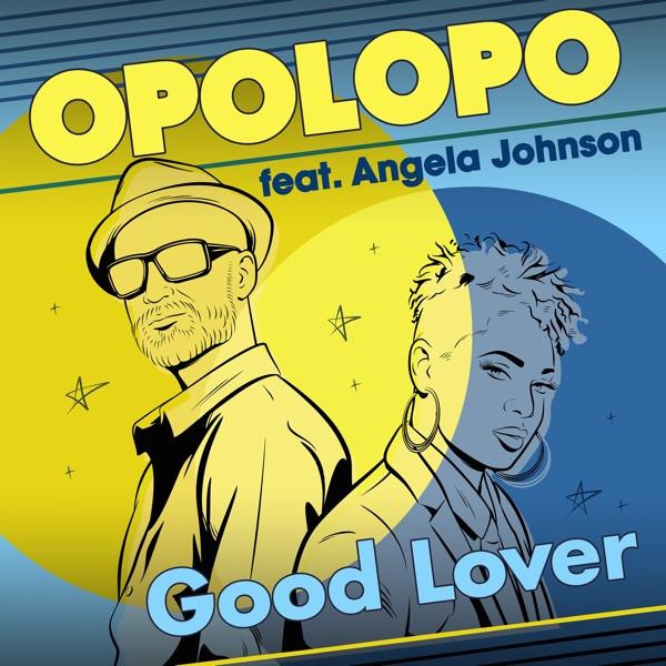 Opolopo feat. Angela Johnson - Good Lover