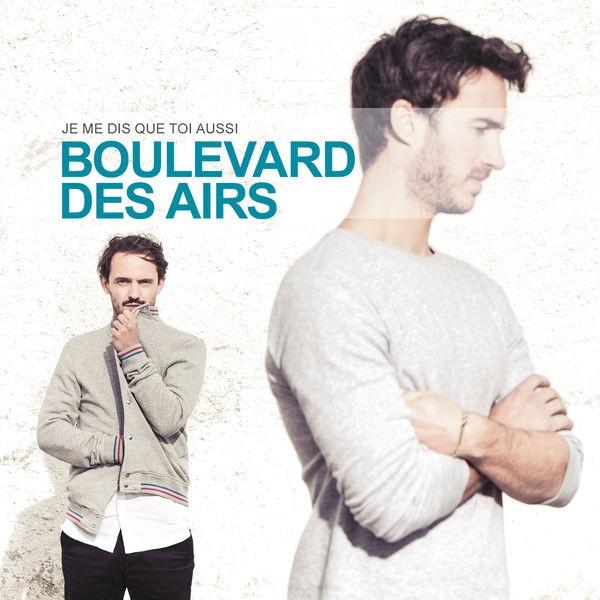 Boulevard des Airs - Si la vie avance