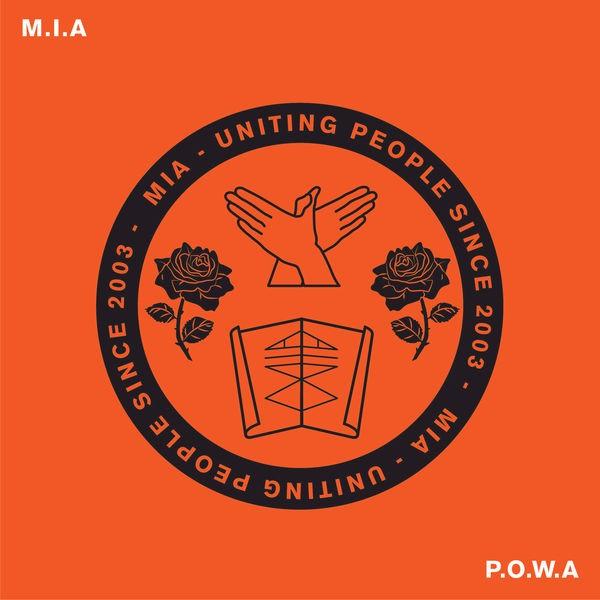 M.I.A. - P.O.W.A
