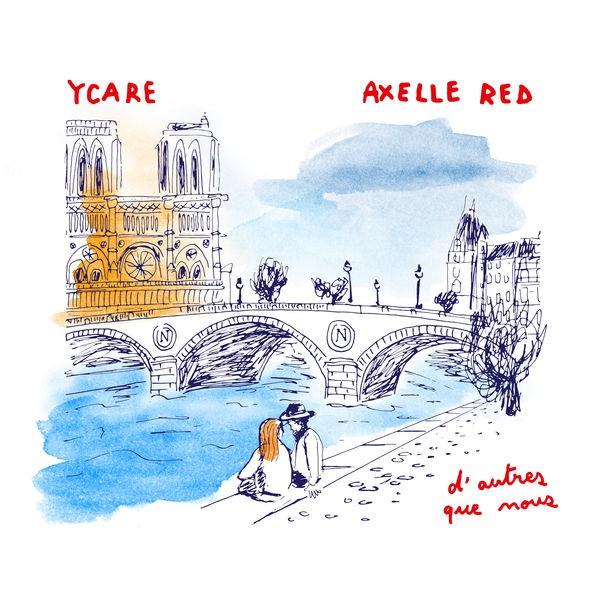 YCARE & AXELLE RED - D AUTRES QUE NOUS (14 BOULEVARD SAINT MICHEL)