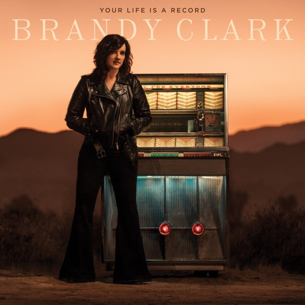 Brandy Clark - The Past Is The Past
