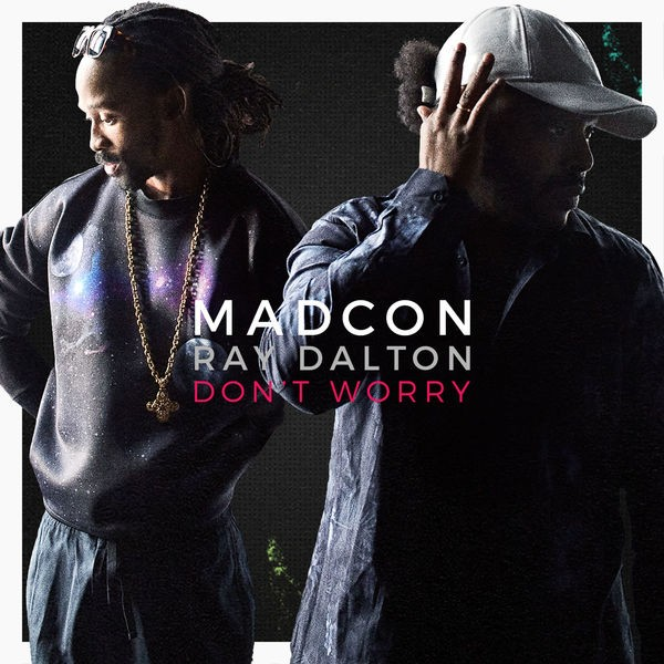 Don't Worry (feat. Ray Dalton) - Radio Version