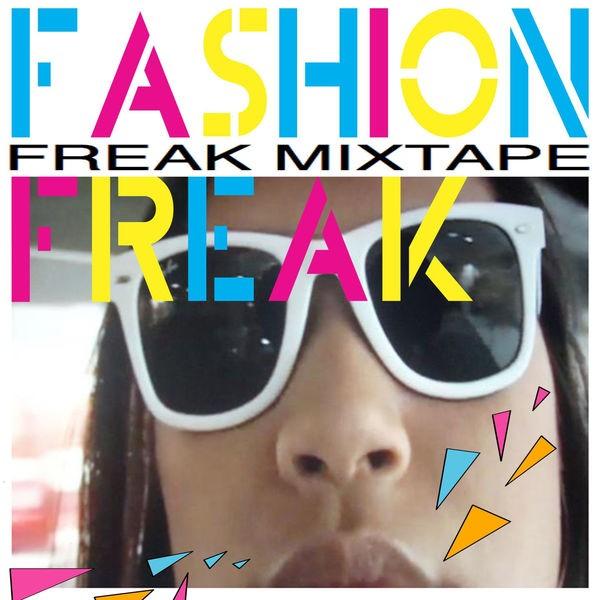 Freak Mixtape