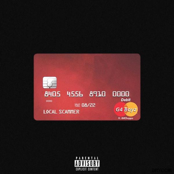 G4 Boyz - Local Scammer feat. G4choppa