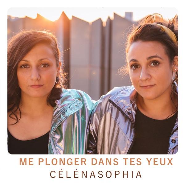 CélénaSophia - Me plonger dans tes yeux