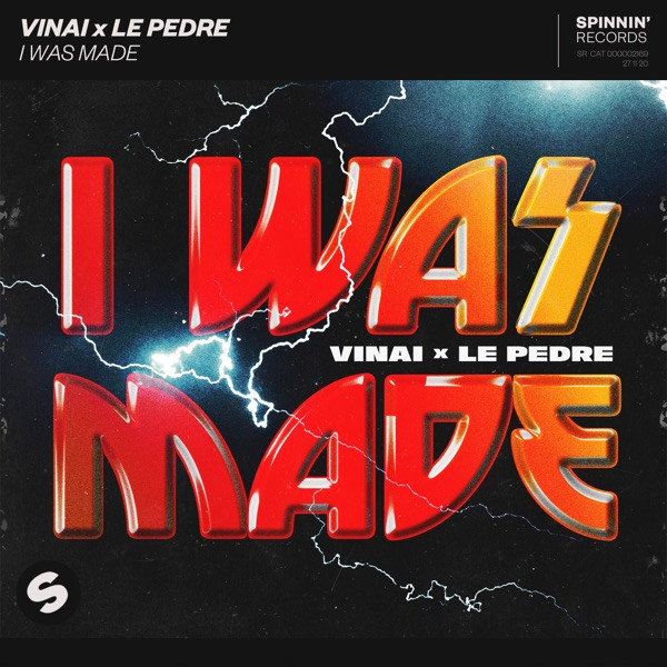 Vinai and Le Pedre - I was made