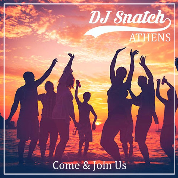 DJ Snatch - Come & Join Us