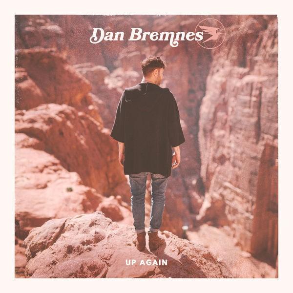 Dan Bremnes - Up Again
