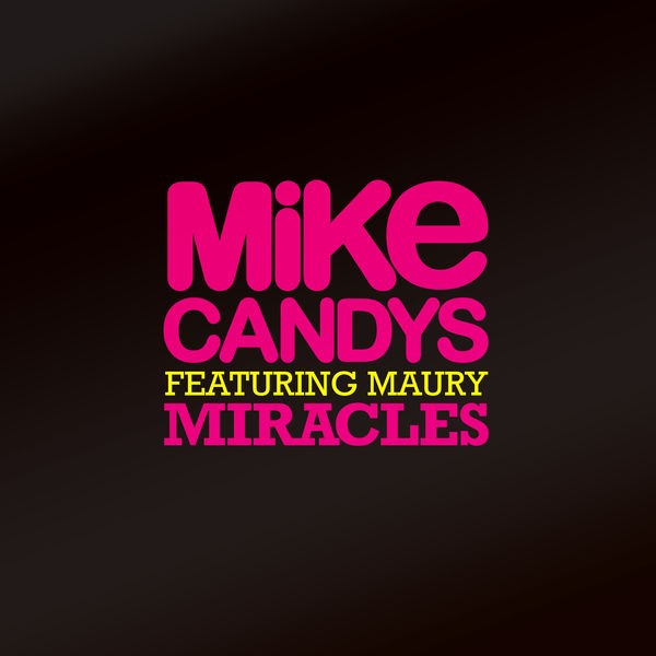 Miracles - Radio Mix