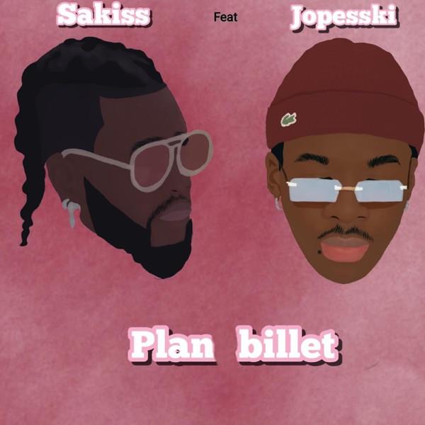 Sakiss feat Jopesski - Plan billet