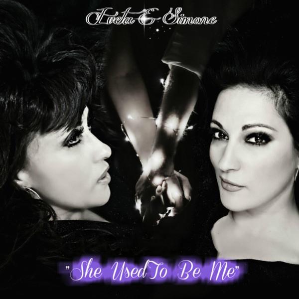 Iveta & Simone - She Used to Be Me