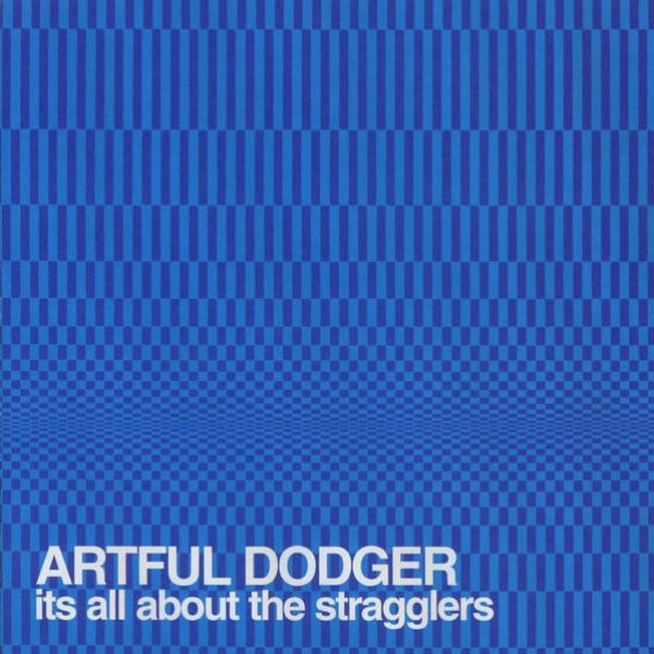 Artful Dodgers - Rewind