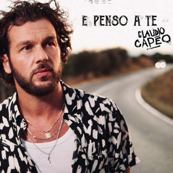 Claudio Capeo - E penso a te