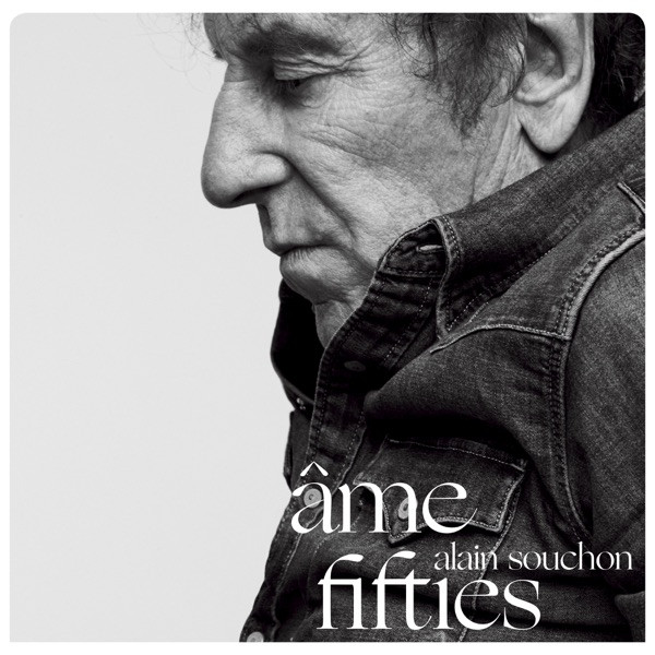 Alain Souchon - AME FIFTIES