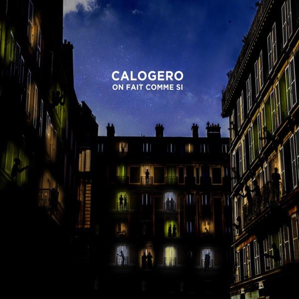 CALOGERO - On Fait Comme Si
