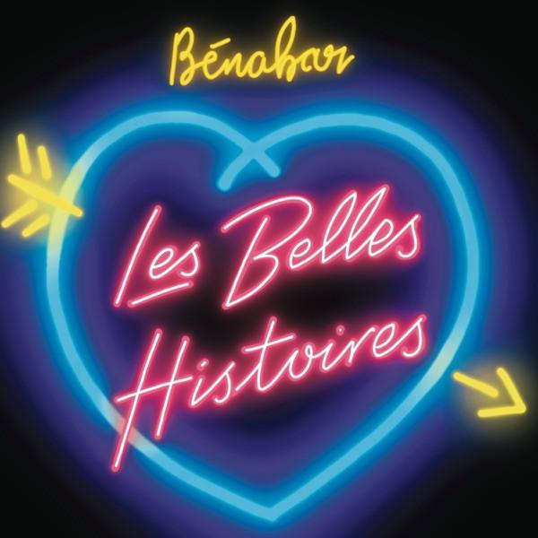 BENABAR - Les belles histoires