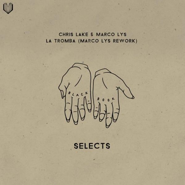 La Tromba (Marco Lys Rework) - CHRIS LAKE