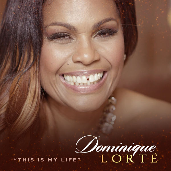 Dominique Lorté - This is my life
