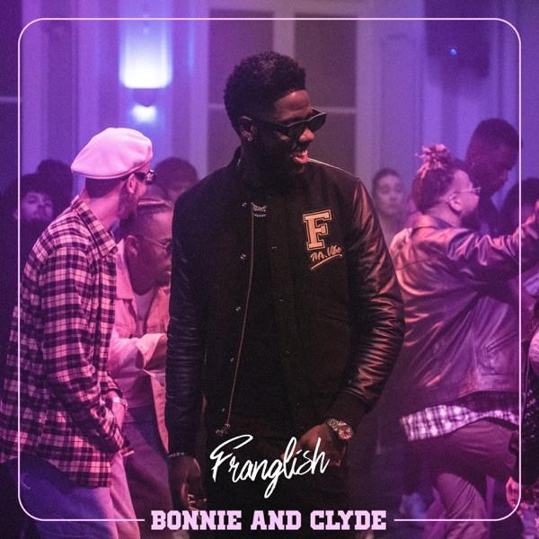 Franglish - Bonnie & Clyde