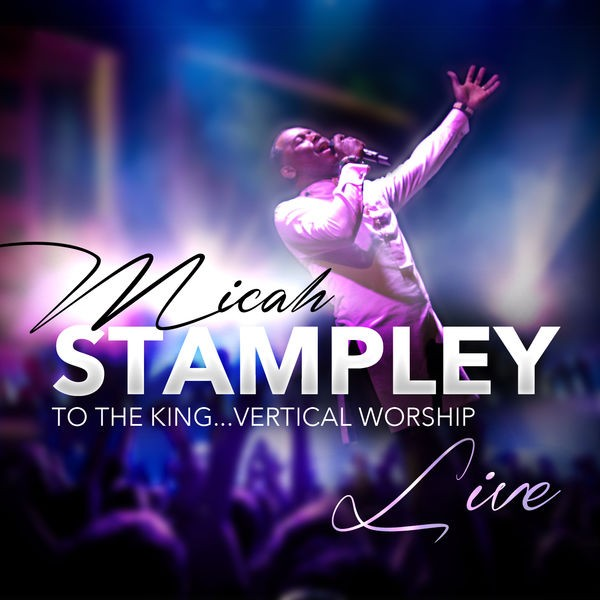 Micah Stampley - Be Lifted