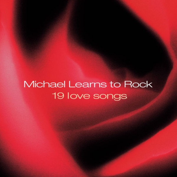 Michael Learns To Rock - Love Will Never Lie