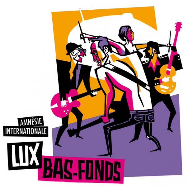 Lux Bas-Fond - Amnésie Internationale