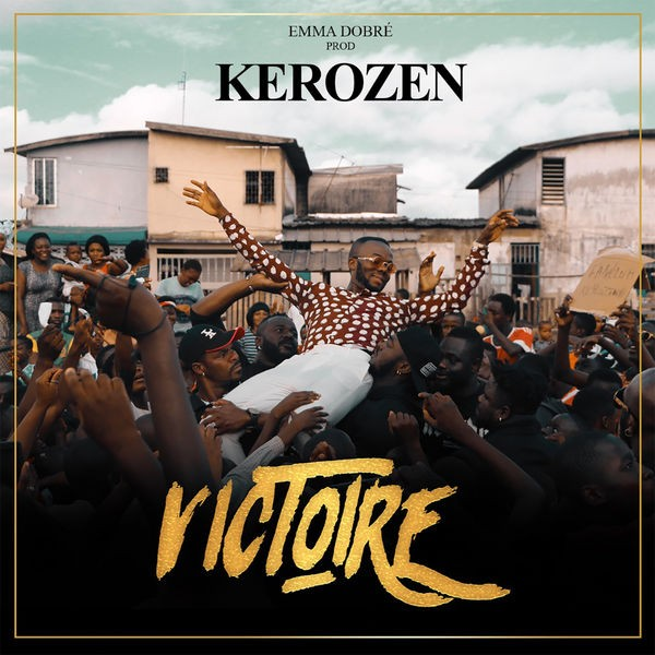 KEROZEN - La Victoire
