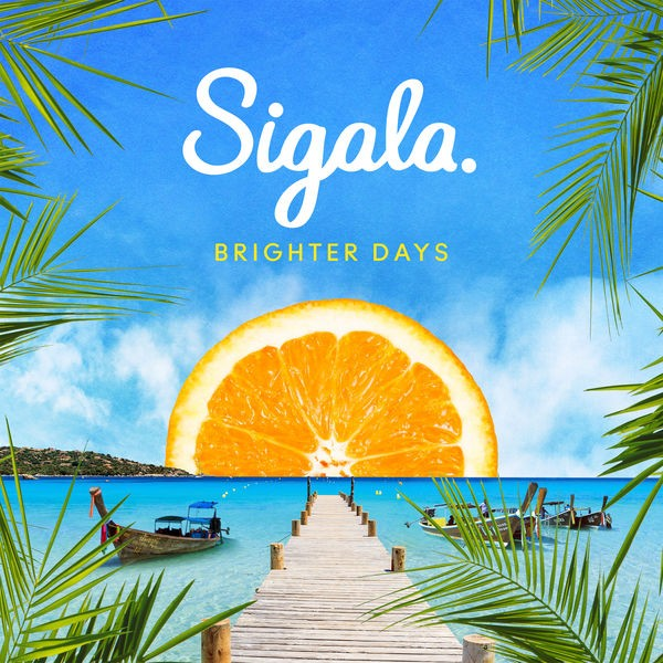 Sigala - Just God Paid