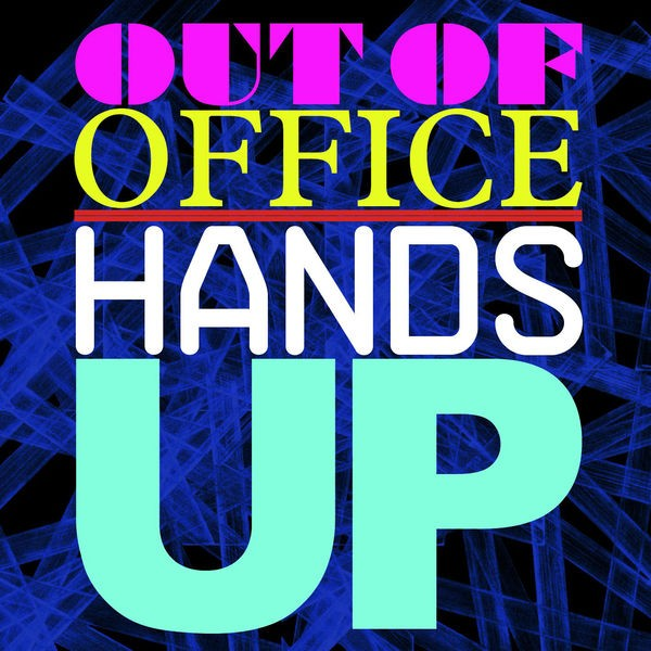 Out Of Office - Hands Up (Radio Edit)