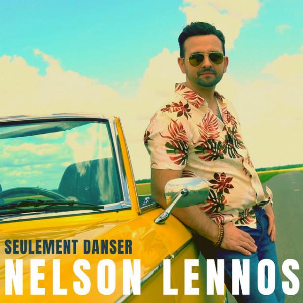 Nelson Lennos - Seulement Danser