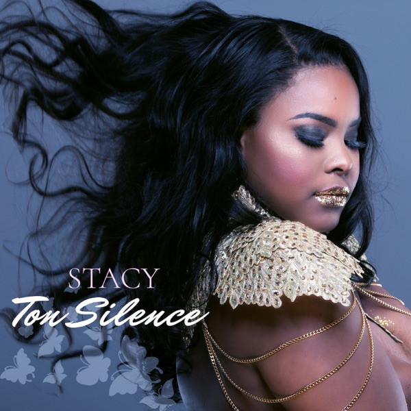 stacy - ton silence