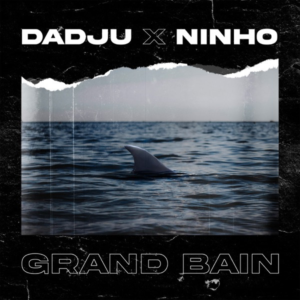 Dadju feat. Ninho - Grand bain