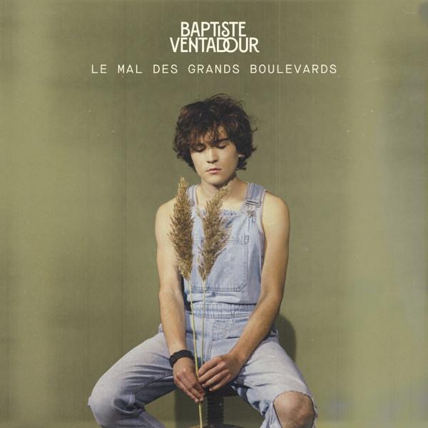 Baptiste Ventadour - Le mal des grands boulevards