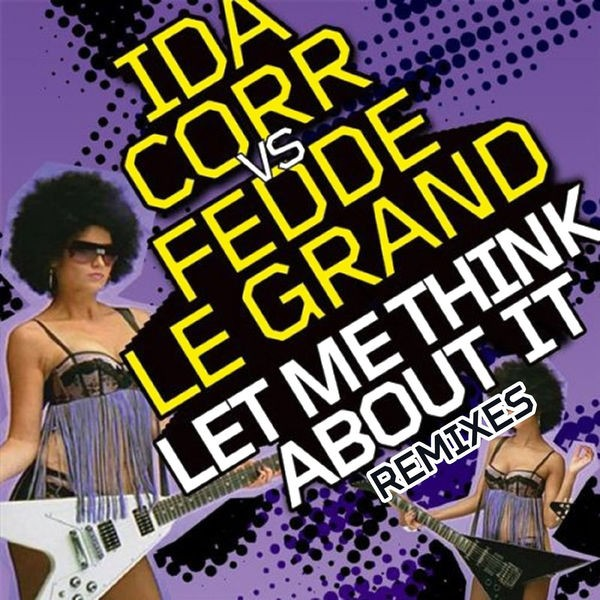 Let Me Think About It - Radio Edit
