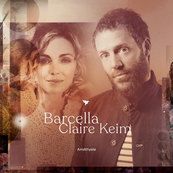 BARCELLA & CLAIRE KEIM - Améthyste