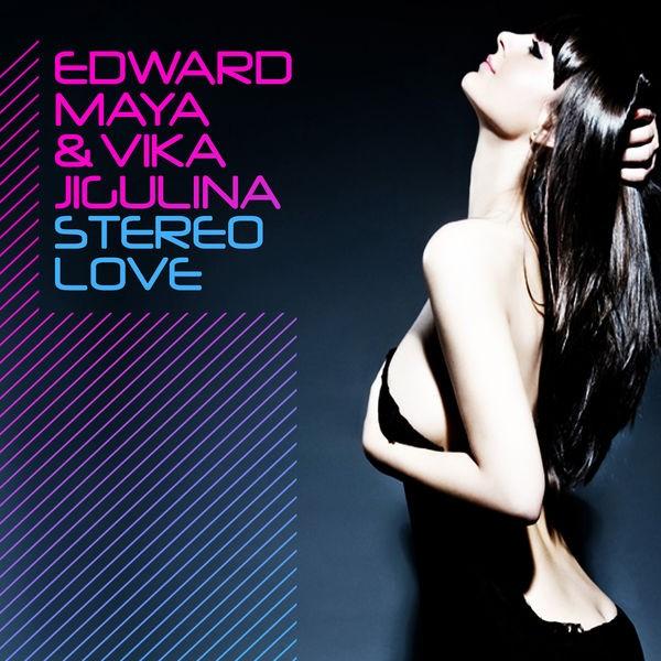 Edward Maya, Vika Jigulina - Stereo Love