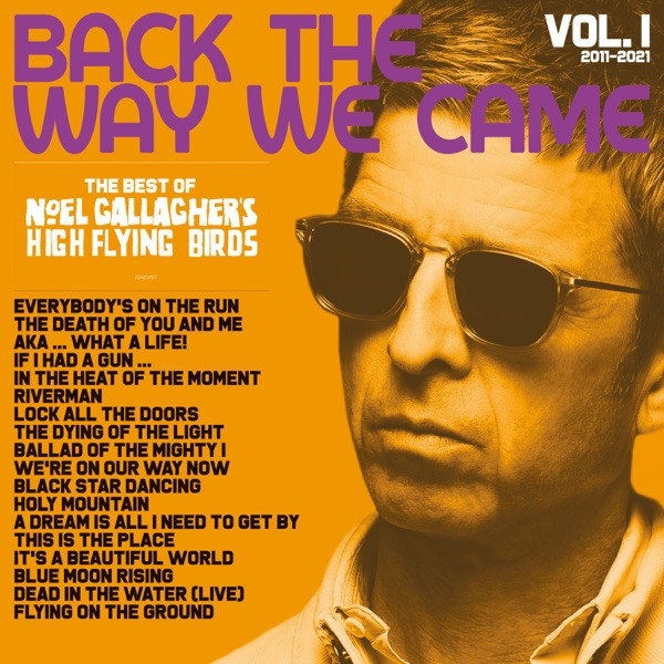 NOEL GALLAGHER - We're On Our Way Now