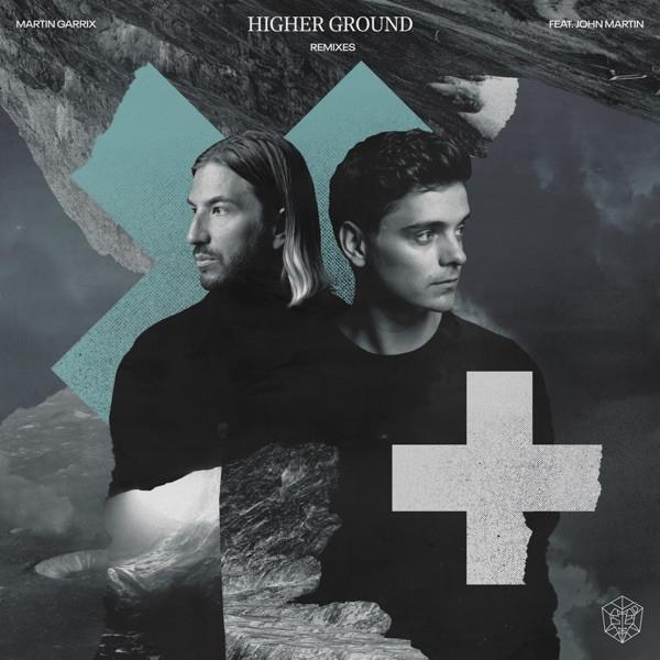 Martin Garrix et John Martin - Higher Ground