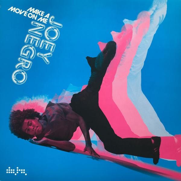 Make a Move on Me (Joey Negro Club Mix)
