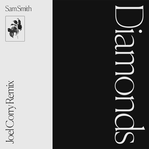 SAM SMITH - DIAMONDS (JOEL CORRY REMIX)