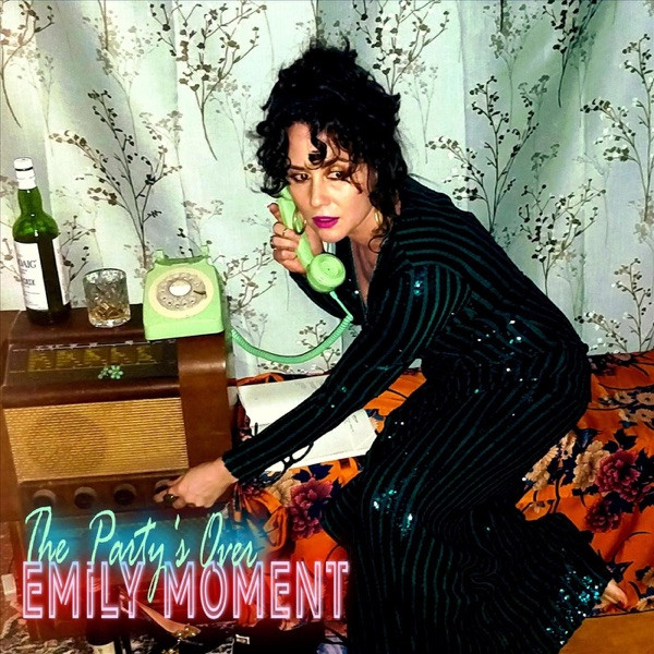 Emily Moment - The Party's Over