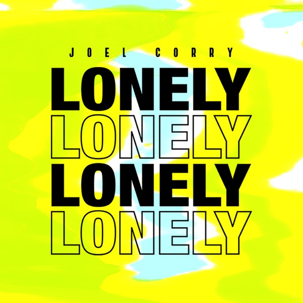 Joel Corry - Lonely