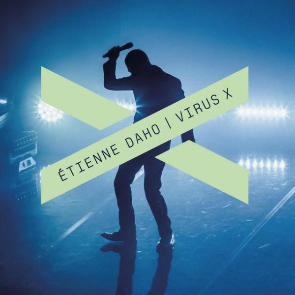 ETIENNE DAHO - Virus X (Sage Rework)