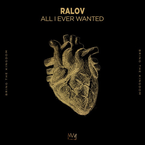 All I Ever Wanted - Ralov