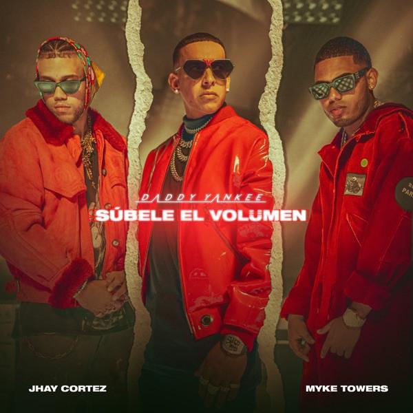 Daddy Yankee, Myke Towers, Jhay Cortez - Subele El Volumen